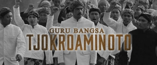REVIEW FILM: Guru Bangsa: Tjokroaminoto